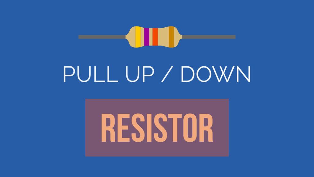 pull-up-pull-down-resistors